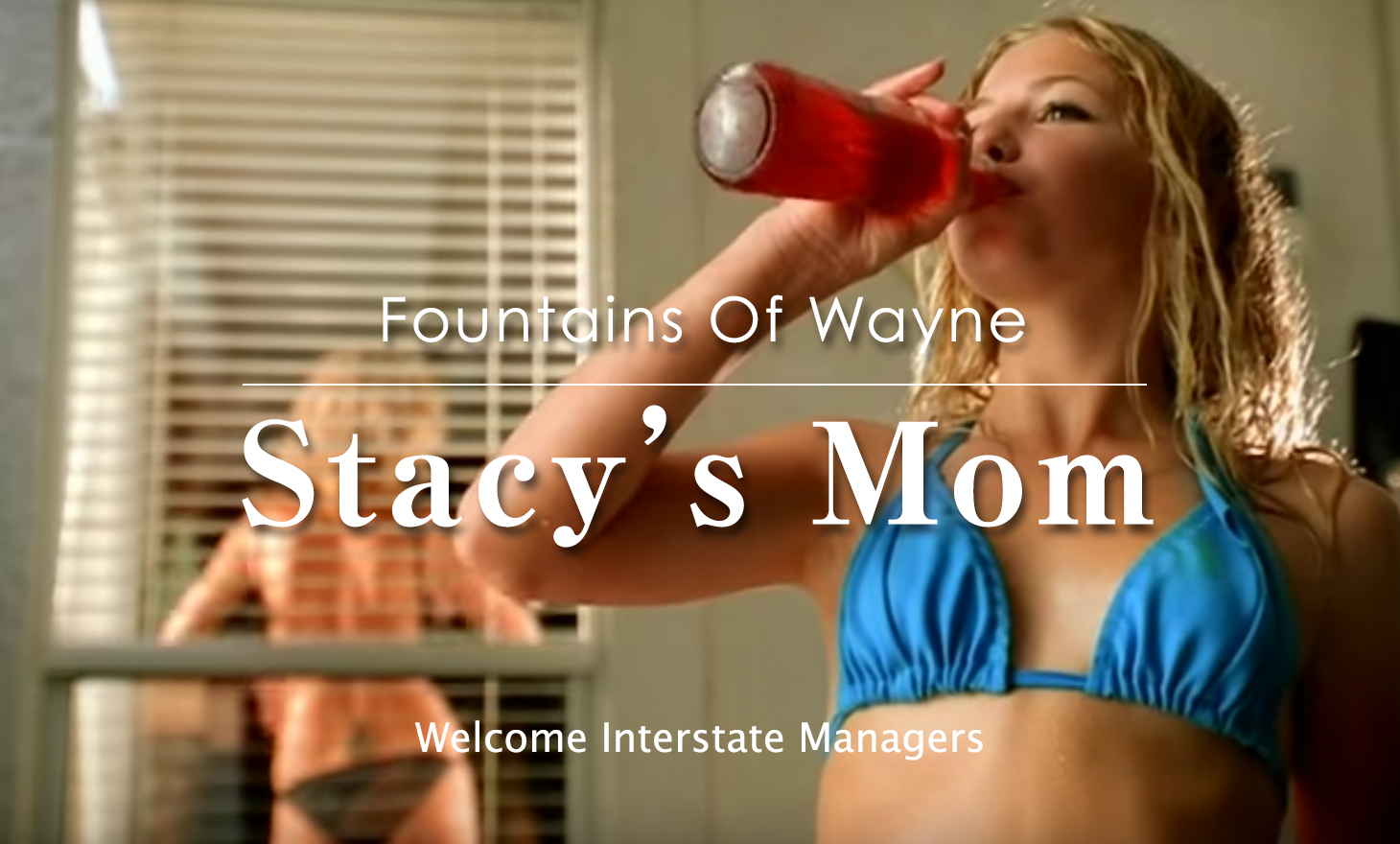 Fountains of Wayne:Stacy's Mom