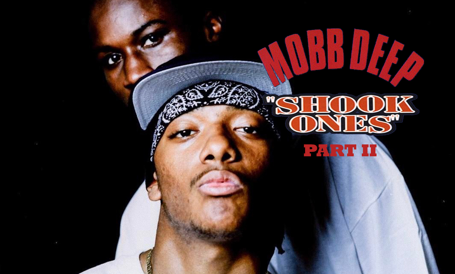 Mobb Deep(モブ・ディープ):Shook Ones Part II