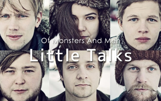 Of Monsters And Men:Little Talks(リトル・トークス)