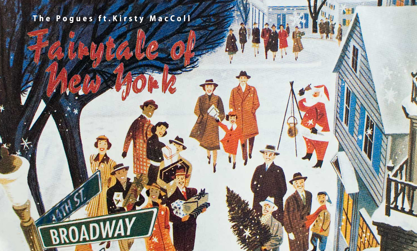 The Pogues(ザ・ポーグス):Fairytale Of New York(ニューヨークの夢)
