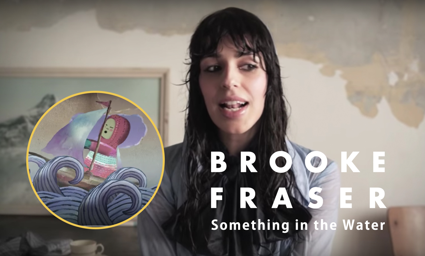 Brooke Fraser(ブルック・フレイザー): Something In The Water