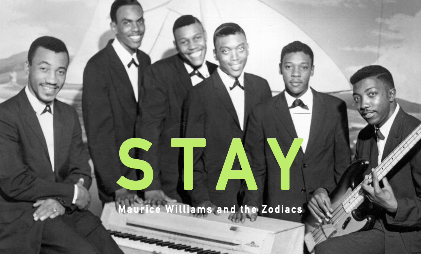 MAURICE WILLIAMS & THE ZODIACS : Stay