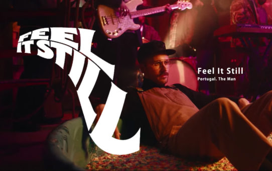 Portugal. The Man(ポルトガル・ザ・マン) : Feel It Still