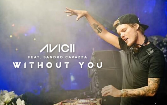 Avicii(アヴィーチー):Without You