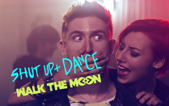 Walk the Moon(ウォーク・ザ・ムーン):Shut Up and Dance