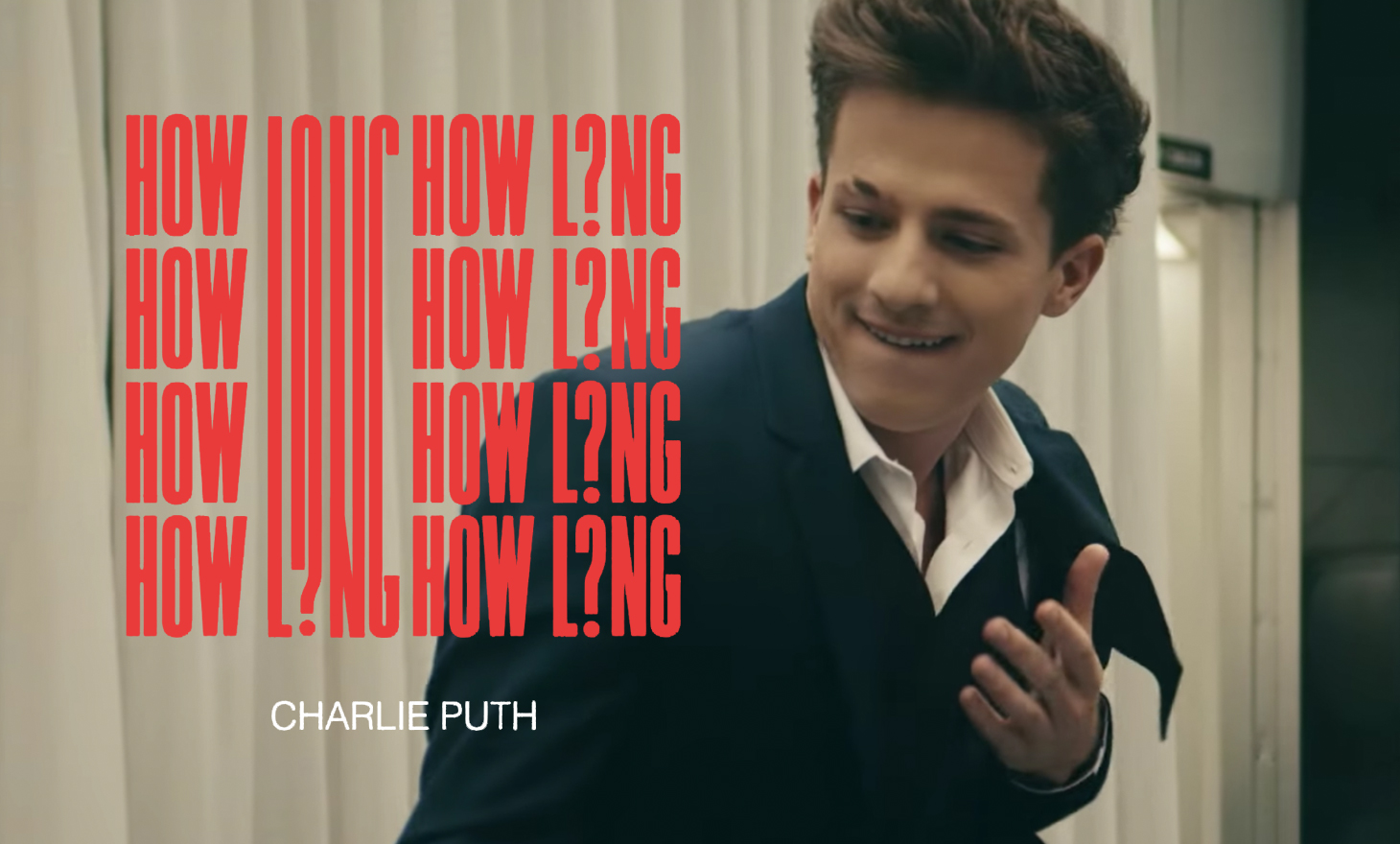Charlie Puth : How Long