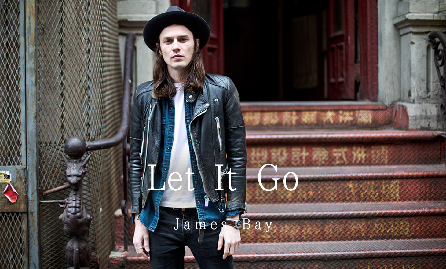 James Bay : Let It Go
