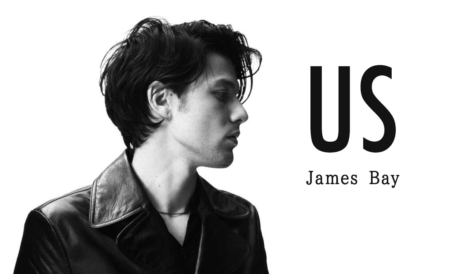 James Bay : US