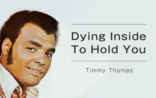 Timmy Thomas : Dying Inside To Hold You