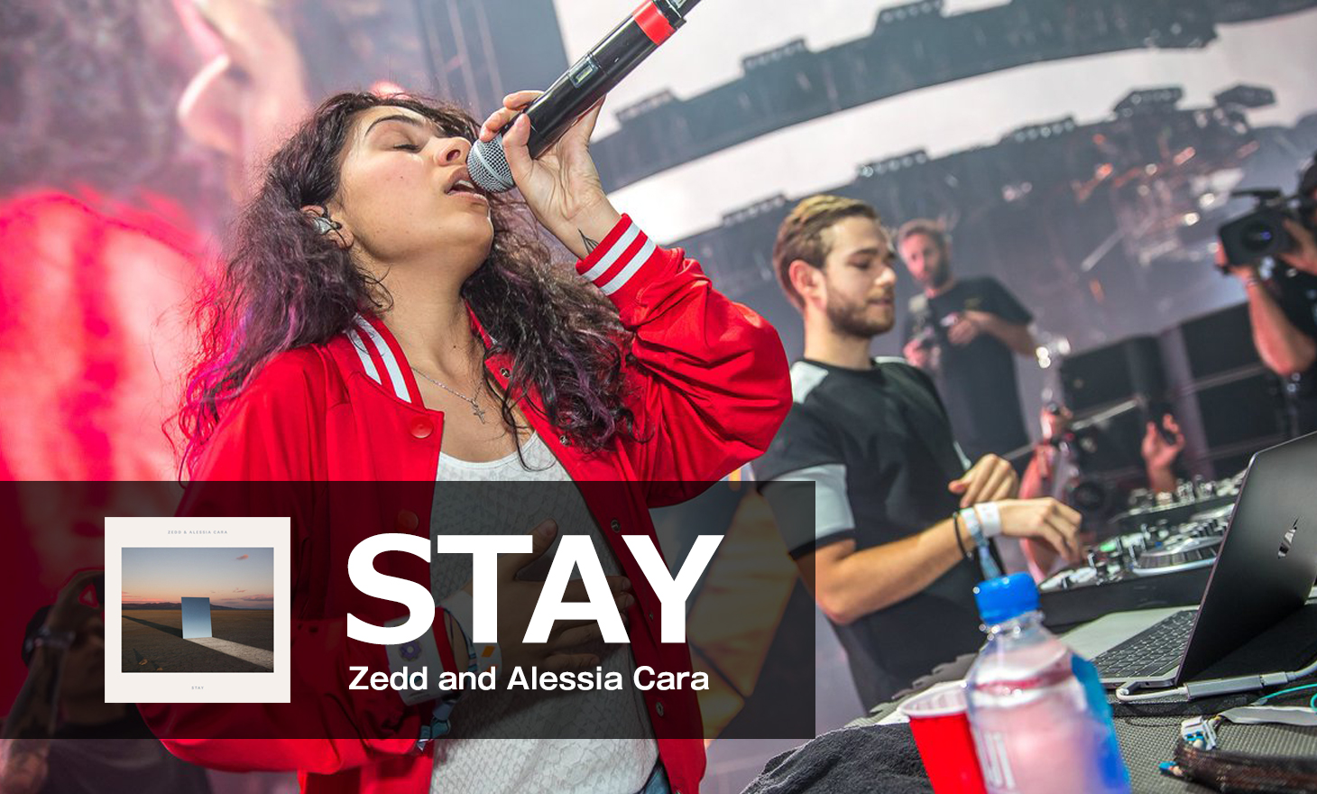 Zedd and Alessia Cara : Stay