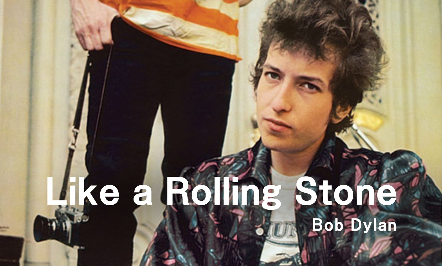 Bob Dylan : Like a Rolling Stone