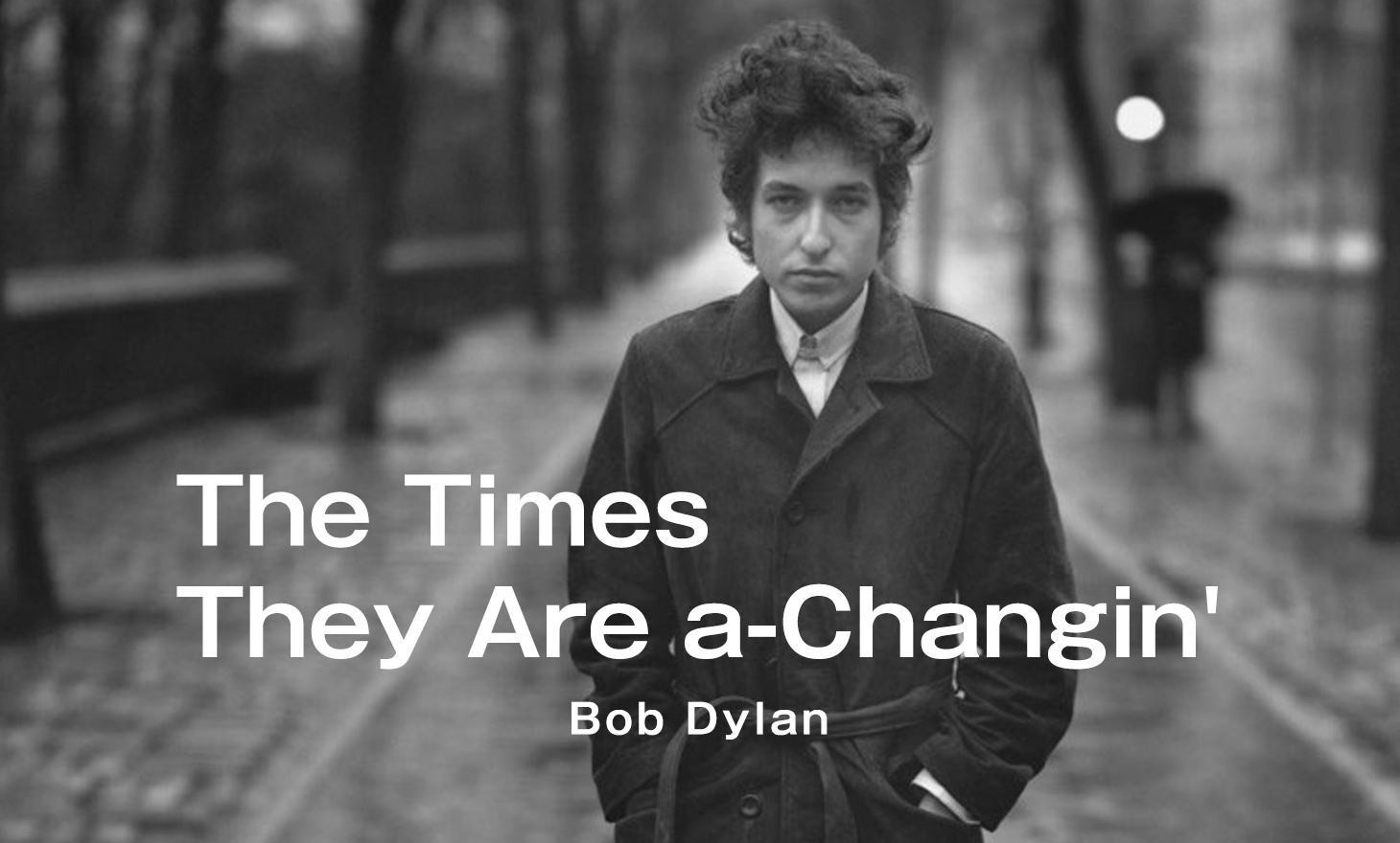 Bob Dylan : The Times They Are a-Changin'