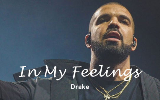 Drake : In My Feelings