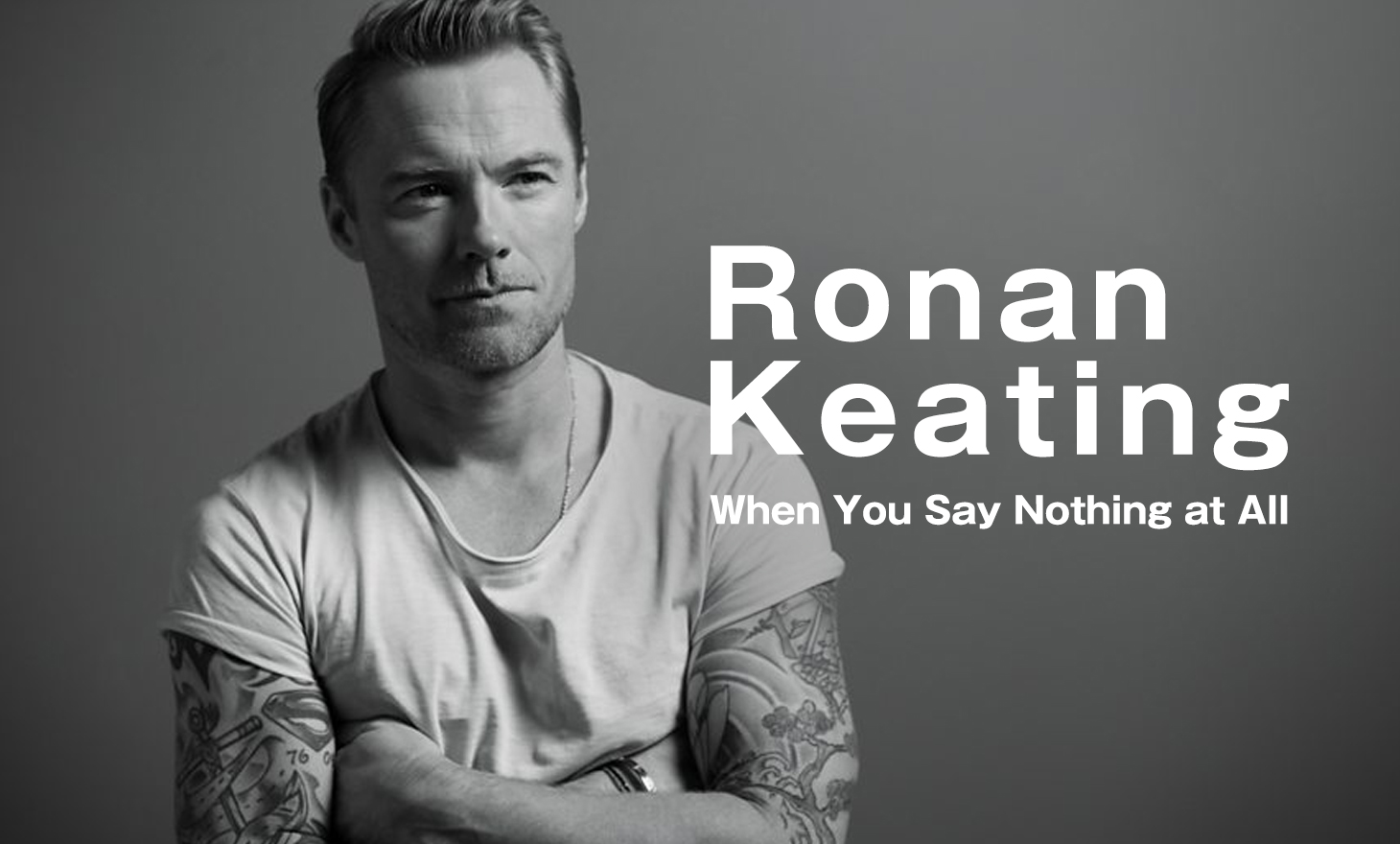 Ronan Keating : When You Say Nothing at All