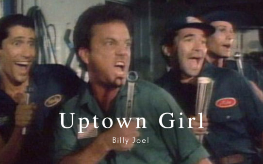 Billy Joel : Uptown Girl