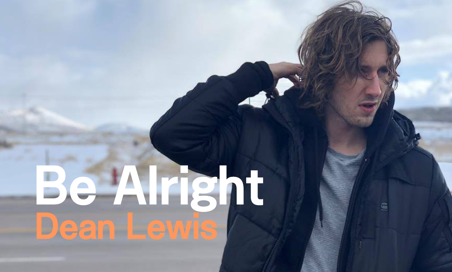 Dean Lewis : Be Alright