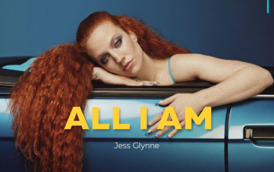 Jess Glynne : All I Am