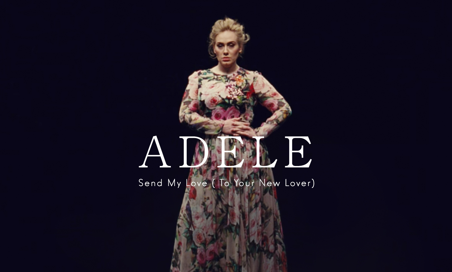 Adele : Send My Love (To Your New Lover)