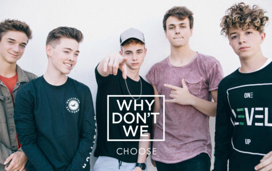 Why Don't We : Choose