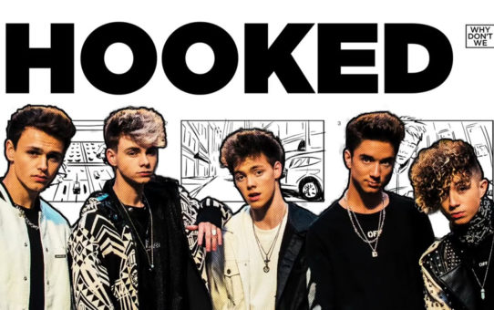 Why Don't We : Hooked