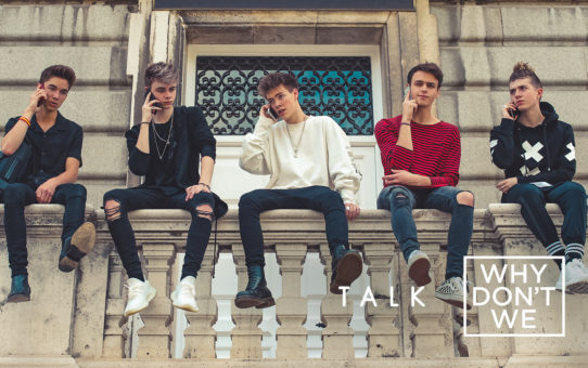 Why Don't We : Talk
