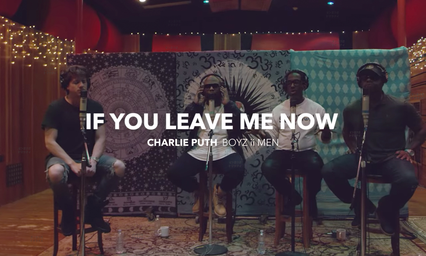 Charlie Puth : If You Leave Me Now feat. Boyz II Men