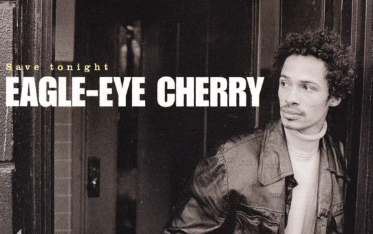 Eagle-Eye Cherry : Save Tonight