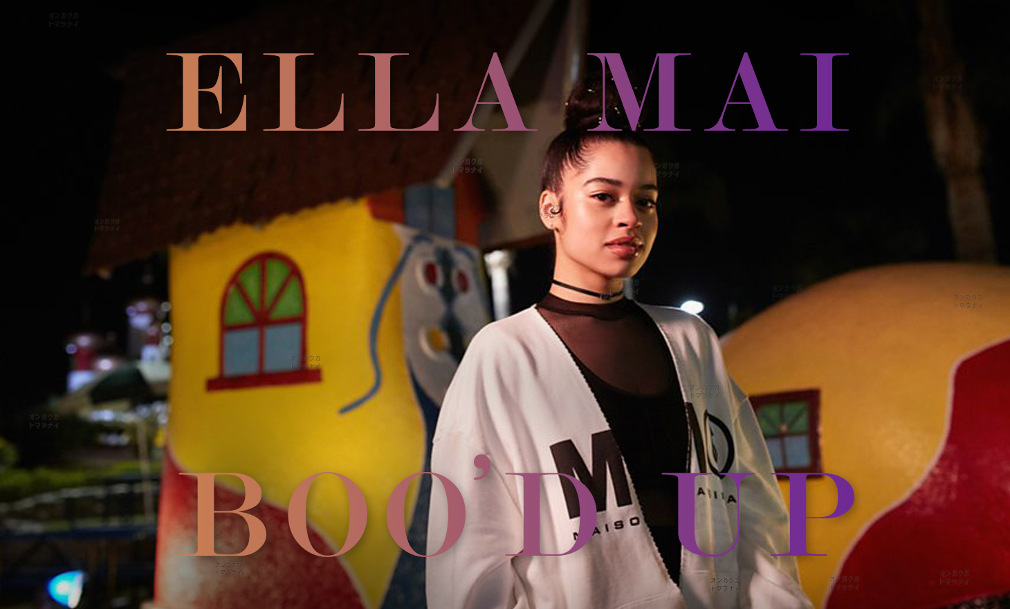 Ella Mai : Boo'd Up