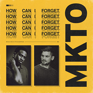 MKTO : How Can I Forget