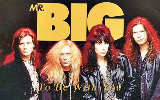 Mr. Big : To Be With You