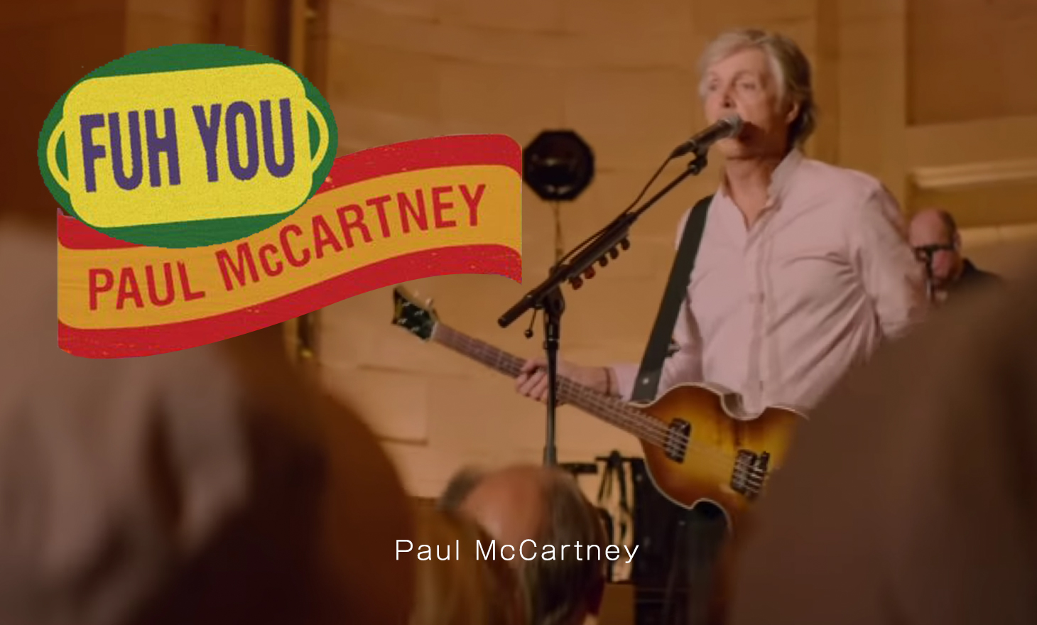 Paul McCartney : Fuh You