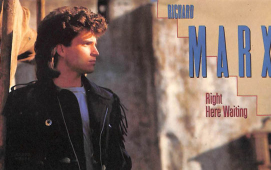 Richard Marx : Right Here Waiting