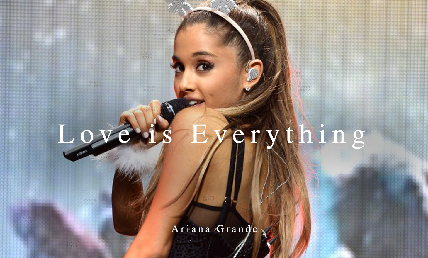 Ariana Grande : Love is Everything