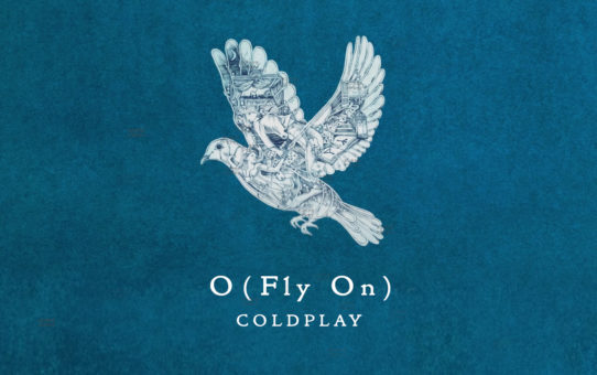 Coldplay : O (Fly On)