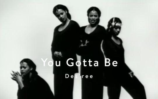 Des'ree : You Gotta Be