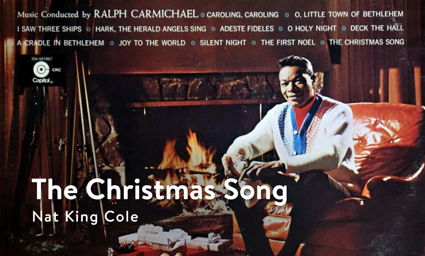 Nat King Cole : The Christmas Song